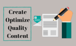 Creation And Optimization Of Quality Content