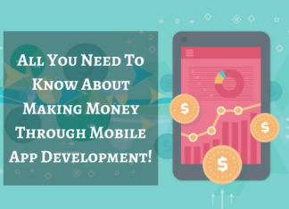 All You Need To Know About Making Money Through Mobile App Development!
