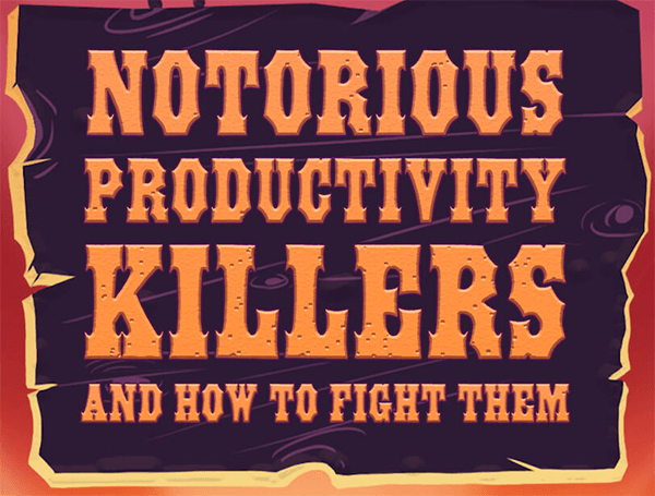 Notorios Productivity Killer infographics